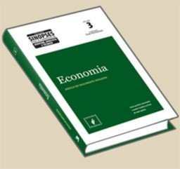 ECONOMIA - VOL. 3 - COL. SINOPSES PARA AS CARREIRAS DE AUDITOR, ANALISTA E
