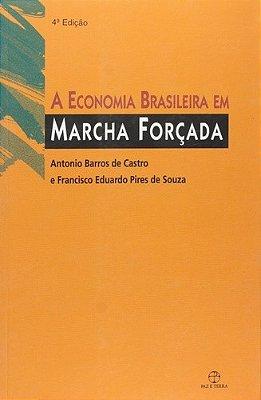 ECONOMIA BRASILEIRA EM MARCHA FORCADA