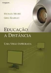 EDUCACAO A DISTANCIA - UMA VISAO INTEGRADA