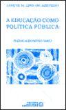 EDUCACAO COMO POLITICA PUBLICA, A