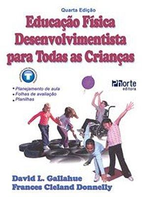 EDUCACAO FISICA - DESENVOLVIMENTISTA PARA TODAS AS CRIANCAS