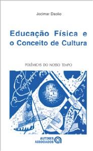 EDUCACAO FISICA E O CONCEITO DE CULTURA