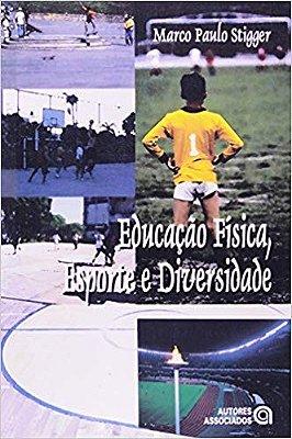 EDUCACAO FISICA, ESPORTE E DIVERSIDADE