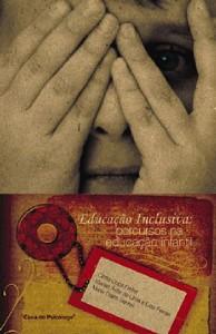 EDUCACAO INCLUSIVA: PERCURSOS NA EDUCACAO INFANTIL