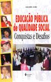 EDUCACAO PUBLICA DE QUALIDADE SOCIAL.