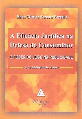 EFICACIA JURIDICA NA DEFESA DO CONSUMIDOR, A: O PODER DO JOGO NA PUBLICIDAD