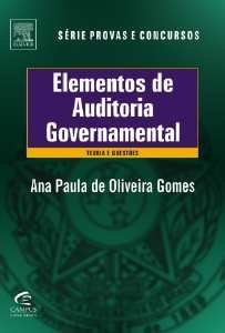 ELEMENTOS DE AUDITORIA GOVERNAMENTAL - TEORIA E QUESTOES