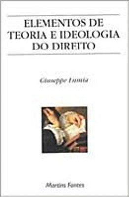 ELEMENTOS DE TEORIA E IDEOLOGIA DO DIREITO