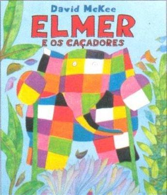 ELMER E OS CACADORES