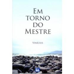 EM TORNO DO MESTRE - ESPECIAL
