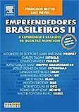 EMPREENDEDORES BRASILEIROS II