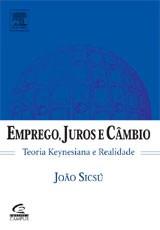 EMPREGO, JUROS E CAMBIO - FINANCAS GLOBAIS E DESEMPREGO