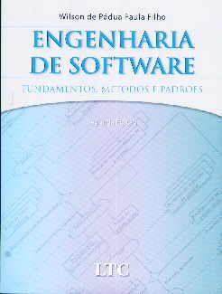 ENGENHARIA DE SOFTWARE: FUNDAMENTOS, METODOS E PADROES