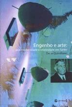 ENGENHO E ARTE: POS-MODERNIDADE E RELATIVIDADE EM SARTRE
