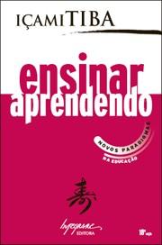 ENSINAR APRENDENDO: NOVOS PARADIGMAS NA EDUCACAO