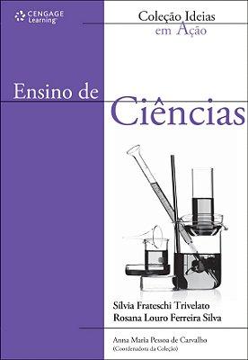 ENSINO DE CIENCIAS - COL. IDEIAS EM ACAO