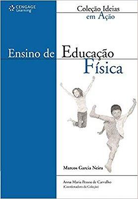 ENSINO DE EDUCACAO FISICA - COLECAO IDEIAS EM ACAO
