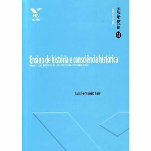 ENSINO DE HISTORIA E CONSCIENCIA HISTORICA
