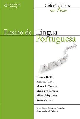 ENSINO DE LINGUA PORTUGUESA - COL. IDEIAS EM ACAO
