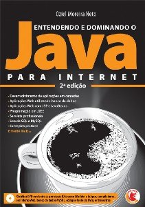 ENTENDENDO E DOMINANDO O JAVA PARA INTERNET