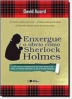 ENXERGUE O OBVIO COMO SHERLOCK HOLMES