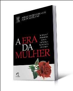 ERA DA MULHER, A