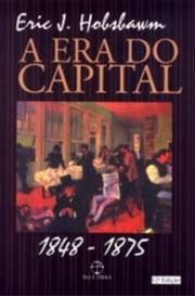 ERA DO CAPITAL 1848-1875, A