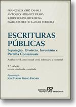ESCRITURAS PUBLICAS - SEPARACAO, DIVORCIO, INVENTARIO E PARTILHA CONSENSUAI
