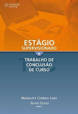 ESTAGIO SUPERVISIONADO E TRABALHO DE CONCLUSAO DE CURSO