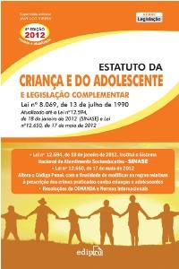 ESTATUTO DA CRIANCA E DO ADOLESCENTE E LEGISLACAO COMPLEMENTAR - SERIE LEGI
