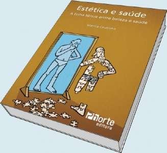 ESTETICA E SAUDE: A LINHA TENUE ENTRE BELEZA E SAUDE
