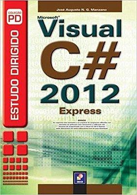 ESTUDO DIRIGIDO DE MICROSOFT VISUAL C# 2012 EXPRESS