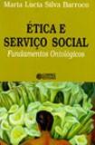 ETICA E SERVICO SOCIAL