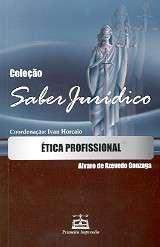 ETICA PROFISSIONAL - COL. SABER JURIDICO