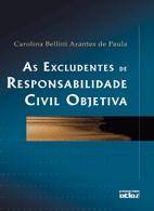 EXCLUDENTES DE RESPONSABILIDADE CIVIL OBJETIVA, AS