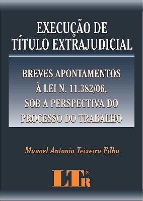 EXECUCAO DE TITULO EXTRAJUDICIAL