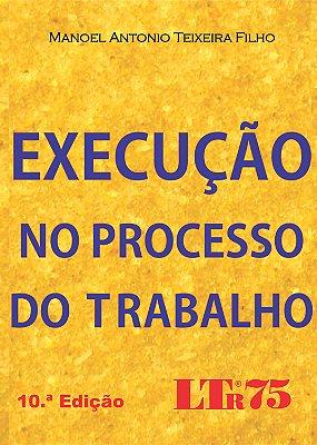 EXECUCAO NO PROCESSO DO TRABALHO