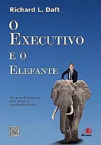 EXECUTIVO E O ELEFANTE, O