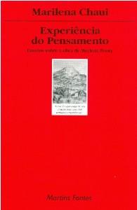 EXPERIENCIA DO PENSAMENTO - ENSAIOS SOBRE A OBRA DE MERLEAU-PONTY - COL. TO