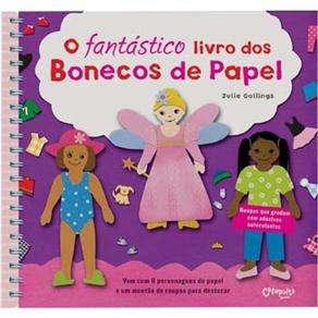 FANTASTICO LIVRO DOS BONECOS DE PAPEL, O