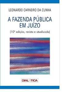 FAZENDA PUBLICA EM JUIZO, A