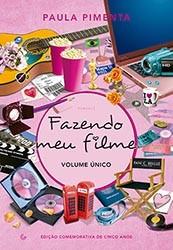 FAZENDO MEU FILME - VOLUME UNICO
