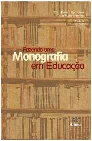 FAZENDO UMA MONOGRAFIA EM EDUCACAO