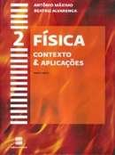 FISICA - CONTEXTO E APLICACOES - 2 ANO
