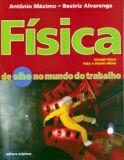 FISICA - DE OLHO NO MUNDO DO TRABALHO - COL.DE OLHO NO MUNDO DO TRABALHO