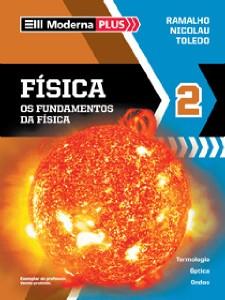 FISICA - OS FUNDAMENTOS DA FISICA 2 ANO