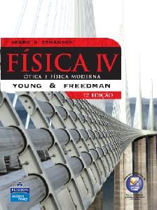 FISICA IV - OTICA  E FISICA MODERNA
