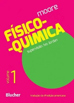 FISICO-QUIMICA - VOL. 1