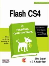 FLASH CS4 - O MANUAL QUE FALTAVA
