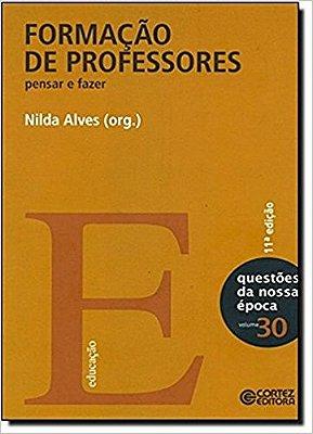 FORMACAO DE PROFESSORES - PENSAR E FAZER - COL. NOVA COLECAO QUESTOES DA NO